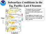subsurface conditions in the eq pacific last 4 seasons