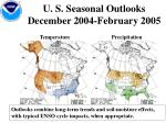 u s seasonal outlooks december 2004 february 2005