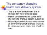 the constantly changing health care delivery system