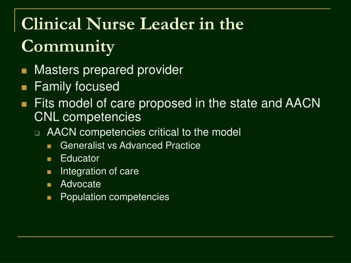 Clinical nurse leader in the community