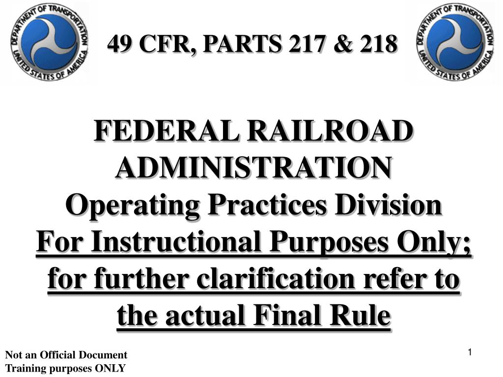 PPT - FEDERAL RAILROAD ADMINISTRATION Operating Practices
