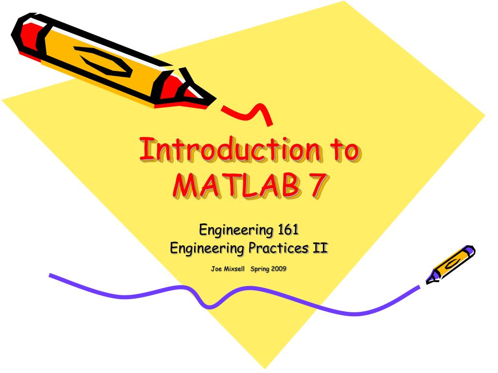 introduction to matlab 7 l.