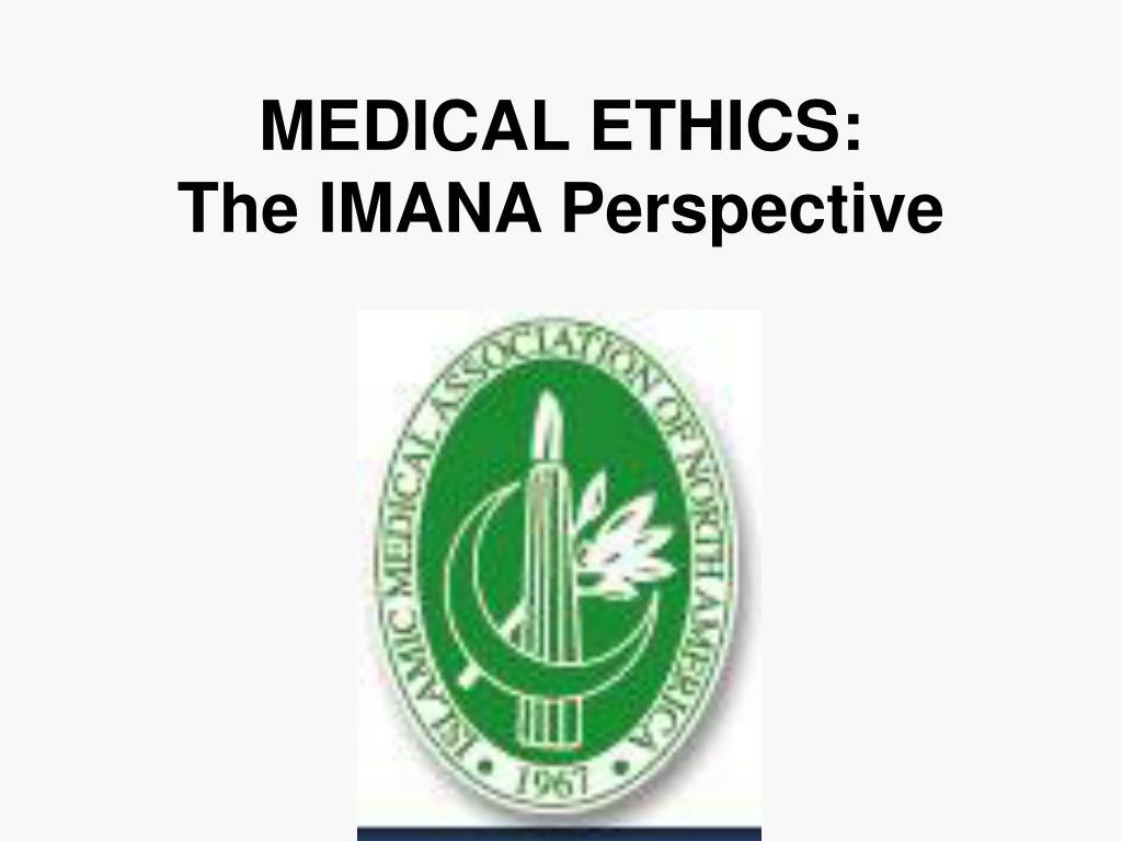 MEDICAL ETHICS: