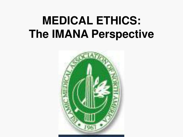 Medical ethics the imana perspective