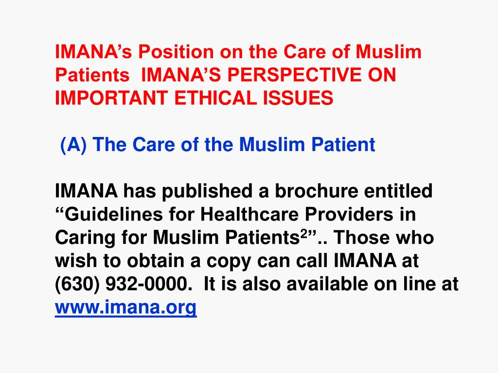 IMANA's Position on the Care of Muslim Patients  IMANA'S PERSPECTIVE ON