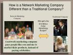 how is a network marketing company different than a traditional company10