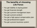 the benefits of choosing life force