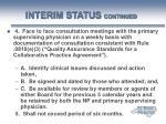 interim status continued39