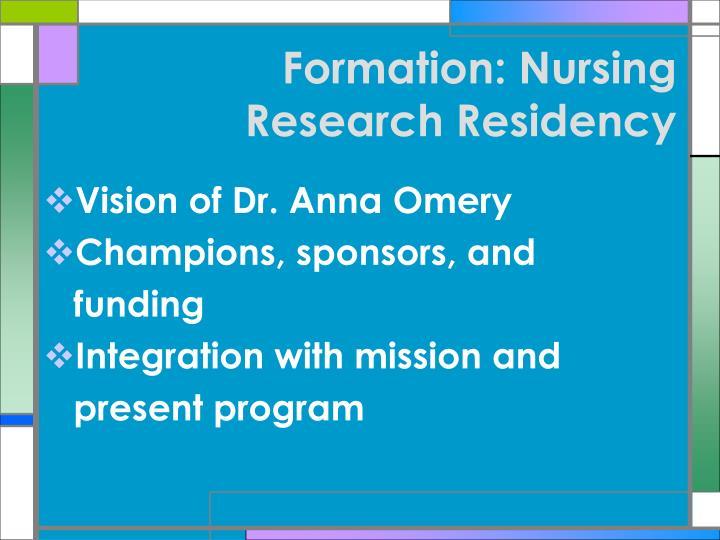 Formation nursing research residency