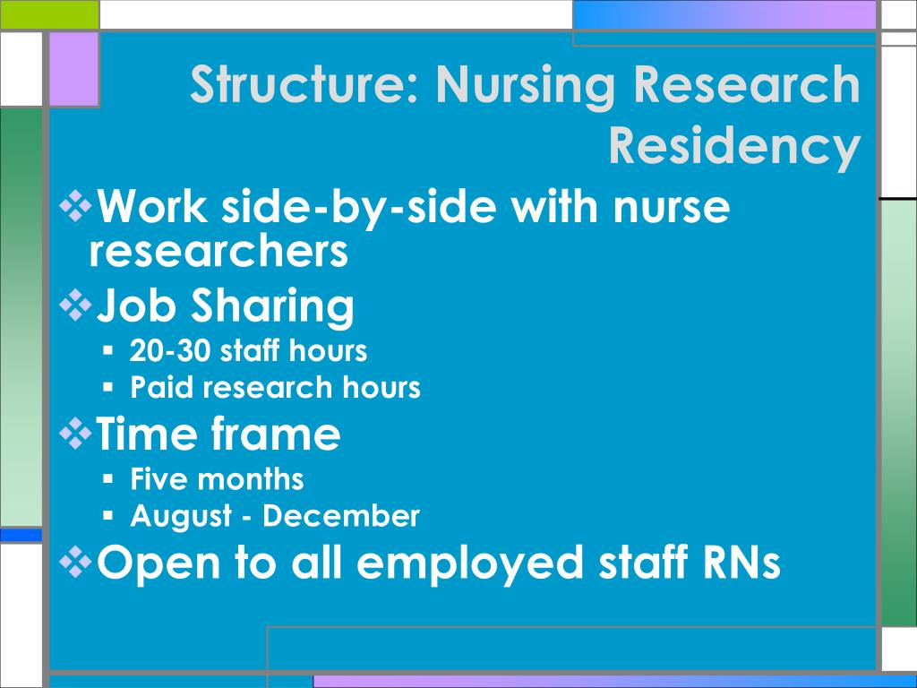 Structure: Nursing Research Residency