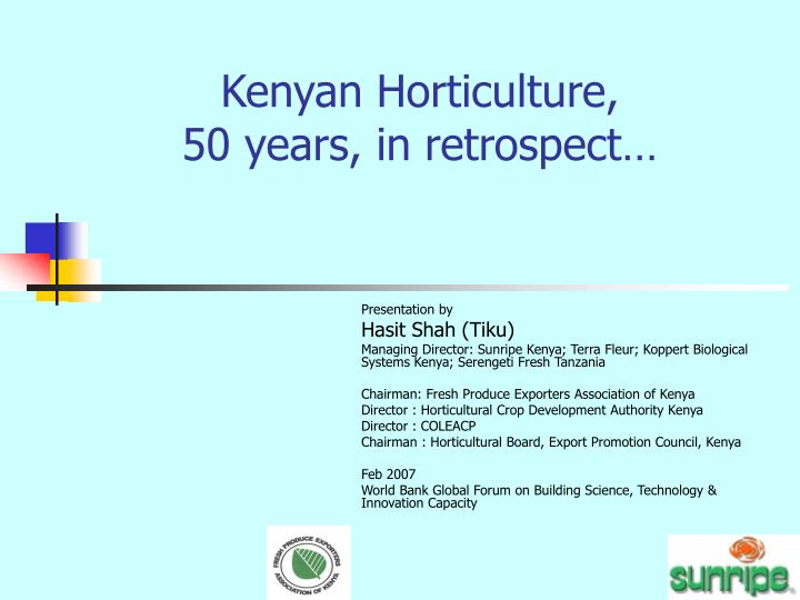 Kenyan horticulture 50 years in retrospect