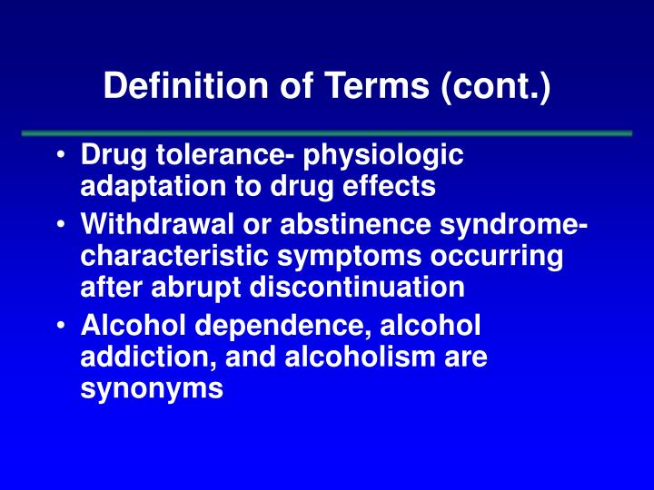 Definition of Terms (cont.)