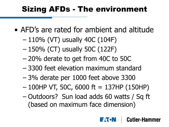 Sizing AFDs - The environment
