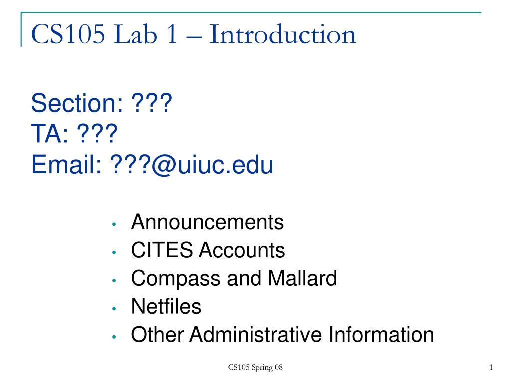 cs105 lab 1 introduction section ta email @uiuc edu l.