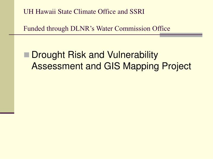UH Hawaii State Climate Office and SSRI