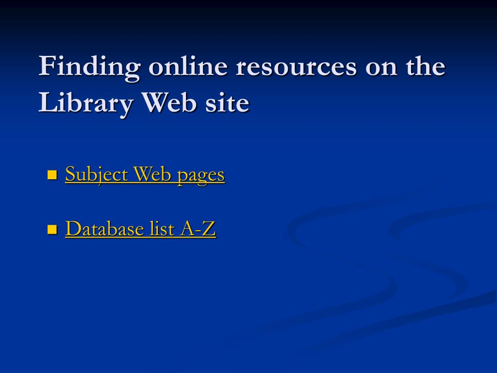 Finding online resources on the Library Web site