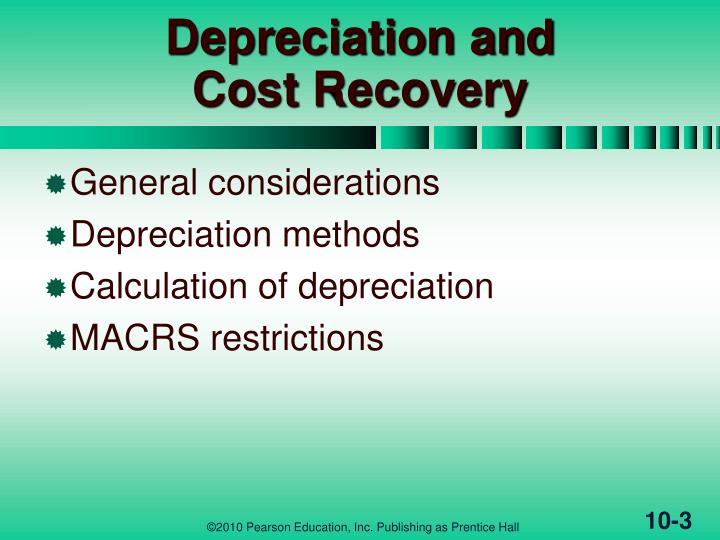 Depreciation and cost recovery