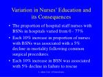 variation in nurses education and its consequences