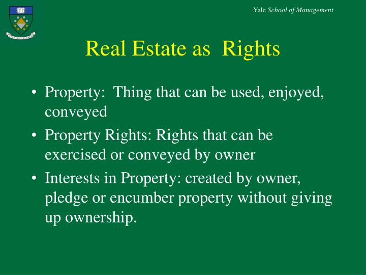 Real Estate as  Rights