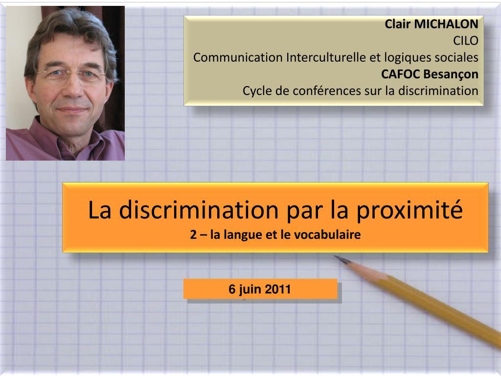 la discrimination par la proximit 2 la langue et le vocabulaire