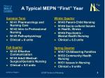 a typical mepn first year