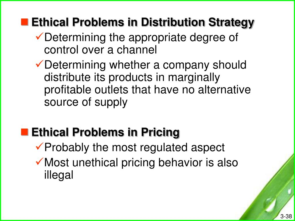 Ethical Problems in Distribution Strategy
