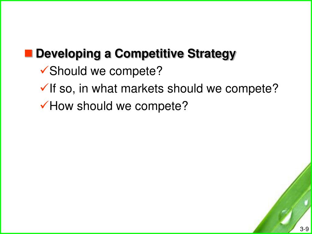Developing a Competitive Strategy