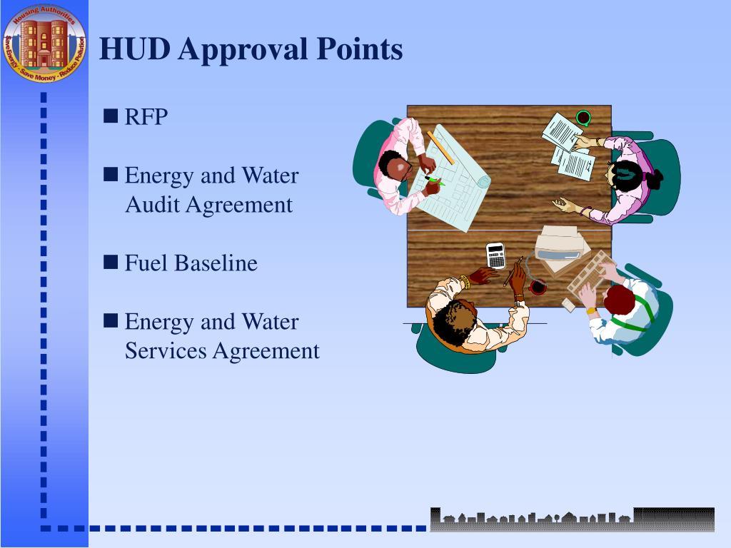 HUD Approval Points