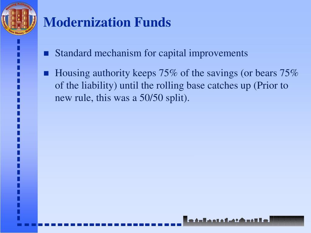 Modernization Funds