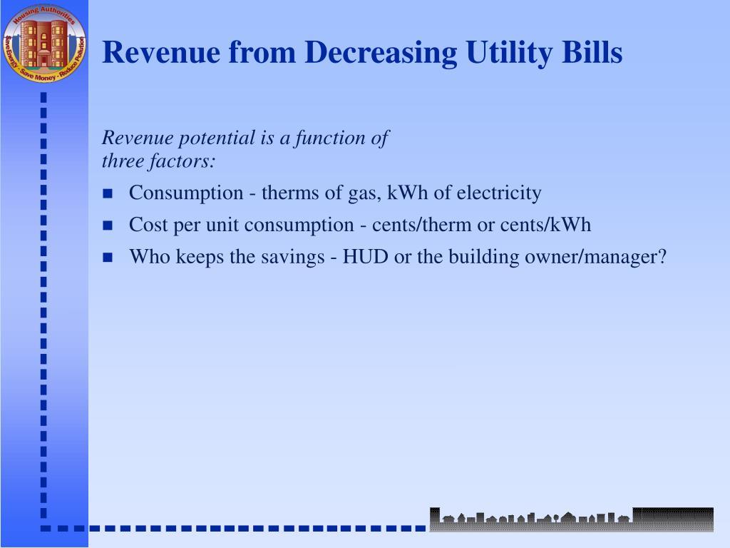 Revenue from Decreasing Utility Bills