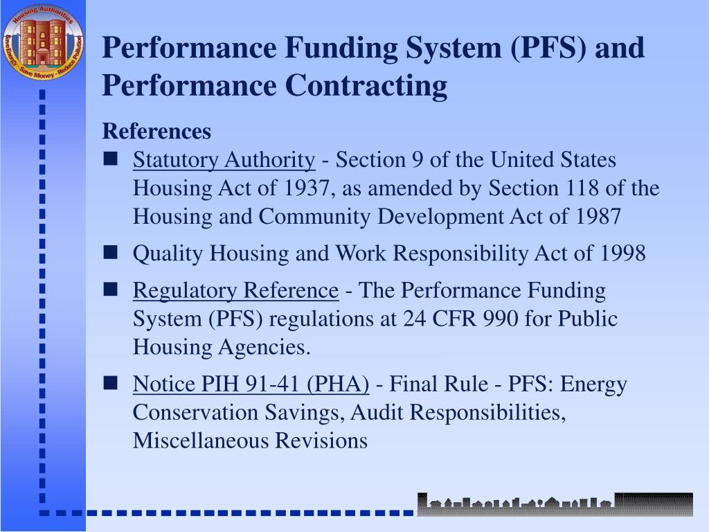 Performance Funding System (PFS) and Performance Contracting