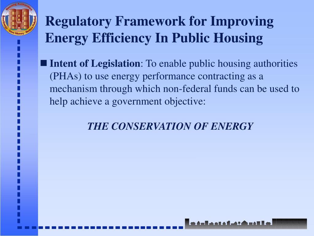 Regulatory Framework for Improving Energy Efficiency In Public Housing