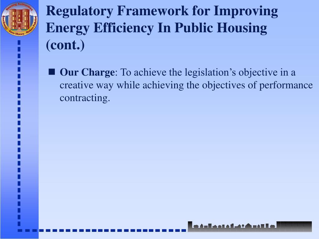 Regulatory Framework for Improving Energy Efficiency In Public Housing (cont.)