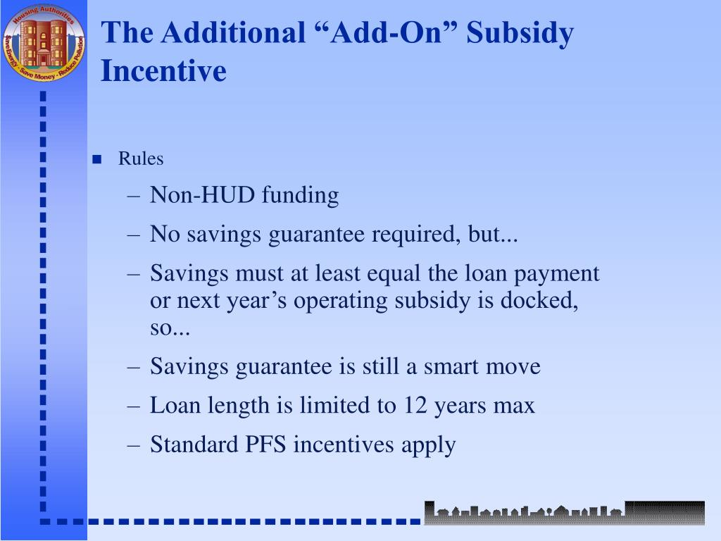 """The Additional """"Add-On"""" Subsidy Incentive"""