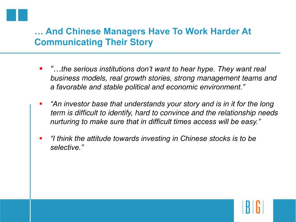 … And Chinese Managers Have To Work Harder At Communicating Their Story