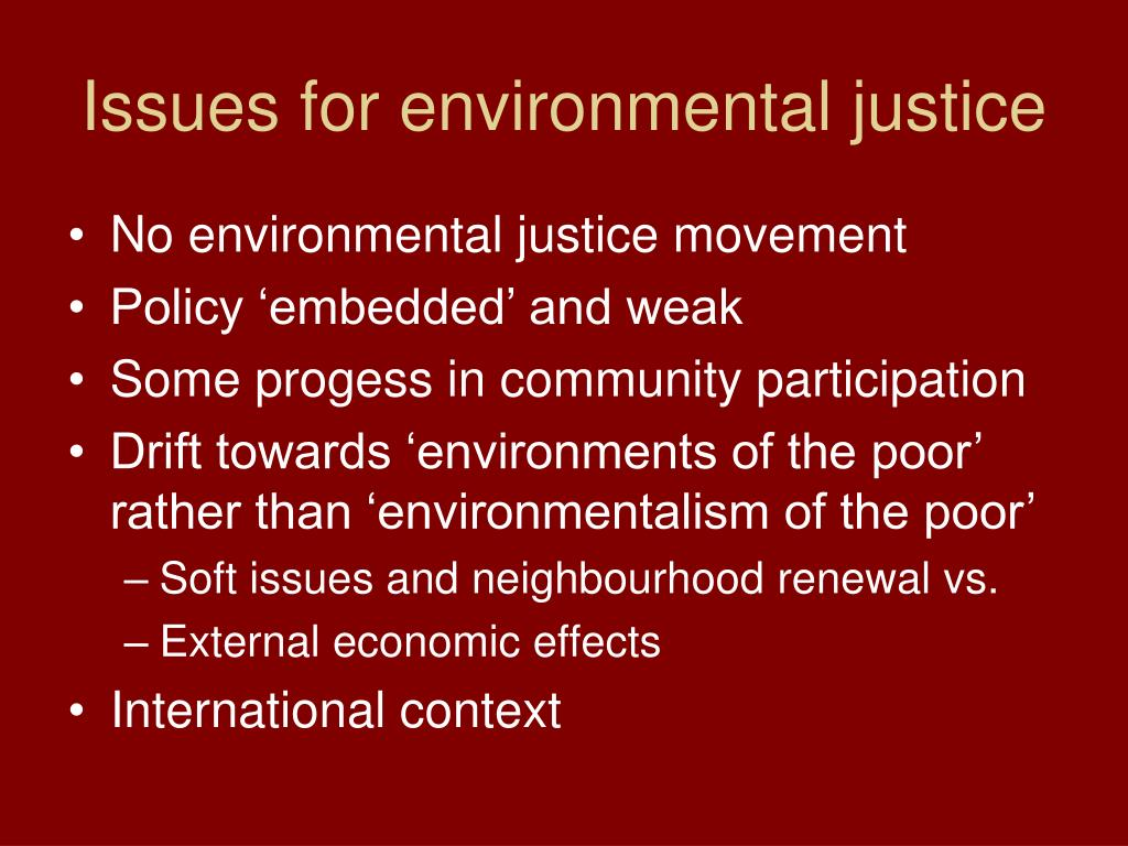 Issues for environmental justice