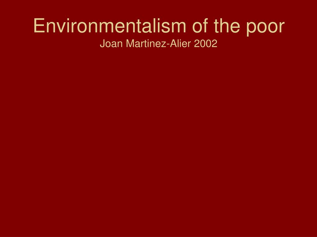 Environmentalism of the poor