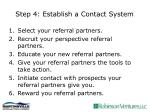 step 4 establish a contact system