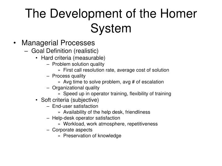 The Development of the Homer System