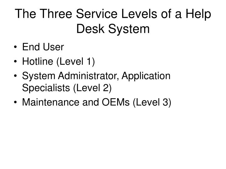 The three service levels of a help desk system