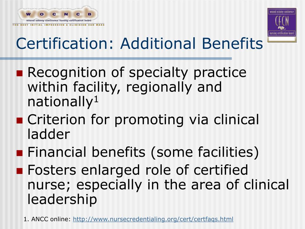 Certification: Additional Benefits