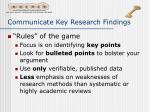 communicate key research findings