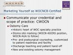 marketing yourself as wocncb certified17