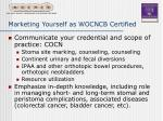 marketing yourself as wocncb certified22