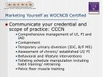 marketing yourself as wocncb certified23