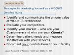 strategies for marketing yourself as a wocncb certified nurse