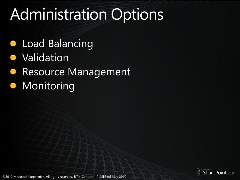 Administration Options