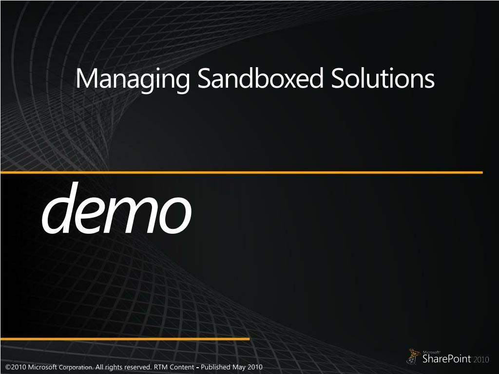 Managing Sandboxed Solutions