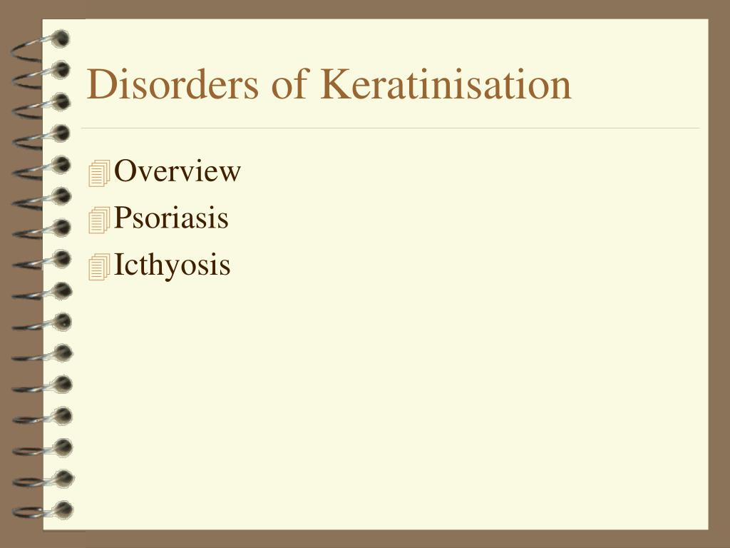 Disorders of Keratinisation