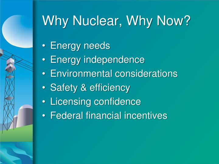 Why Nuclear, Why Now?